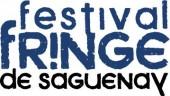 Festival Fringe de Saguenay