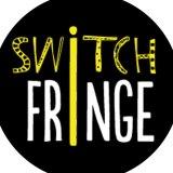 switch fringe