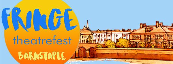 Barnstaple Fringe TheatreFest